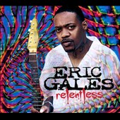 Eric Gales: Relentless [Digipak]