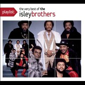 The Isley Brothers: Playlist: The Very Best of the Isley Brothers [Digipak]