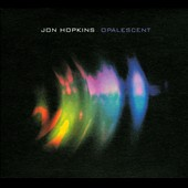 Jon Hopkins: Opalescent [Digipak]