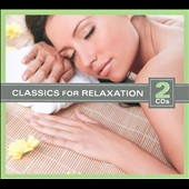 Classics for Relaxation [2010]