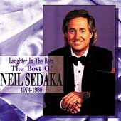 Neil Sedaka: Laughter in the Rain: The Best of Neil Sedaka, 1974-1980
