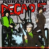 Duran Duran: Decade: Greatest Hits