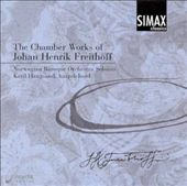 The Chamber Works of Johan Henrik Freithoff