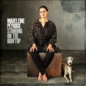 Madeleine Peyroux: Standing on the Rooftop [Digipak]