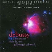 Debussy: 2 Arabesques; Clair de Lune; Golliwogg's Cakewalk