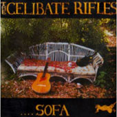 The Celibate Rifles: Sofa