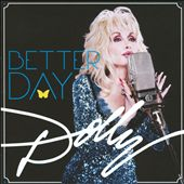 Dolly Parton: Better Day