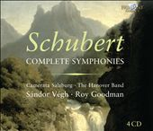Schubert: Complete Symphonies / Roy Goodman, Sandor Vegh