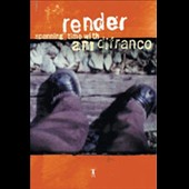 Ani DiFranco: Render: Spanning Time With Ani DiFranco