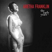 Aretha Franklin: The Early Years [Blue Label]