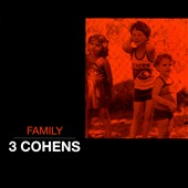 3 Cohens: Family [Digipak] *