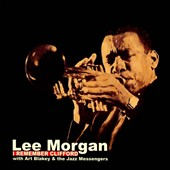 Lee Morgan: I Remember Clifford