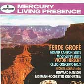 Grofé: Grand Canyon Suite, etc;  Herbert / Hanson, et al