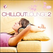 Various Artists: The World of Chillout Lounge, Vol. 2