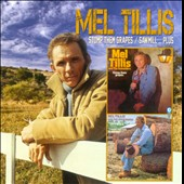 Mel Tillis: Stomp Them Grapes/Sawmill...Plus