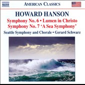 Howard Hanson: Symphonies Nos. 6 & 7 / Schwarz, Seattle SO