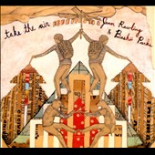 Basho Parks/Jenn Rawling: Take the Air [Digipak]