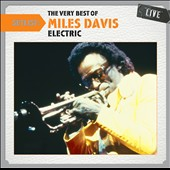 Miles Davis: Setlist: The Very Best of Miles Davis (Electric) Live