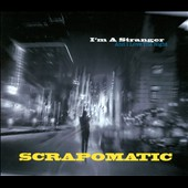 Scrapomatic: I'm a Stranger (And I Love the Night) [Digipak] *