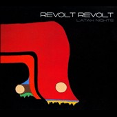 Revolt Revolt: Latah Nights [Digipak]