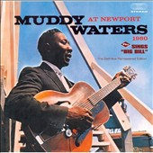 Muddy Waters: At Newport 1960/Sings Big Bill