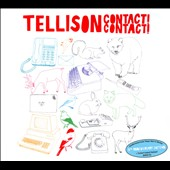 Tellison: Contact! Contact! [Digipak] *