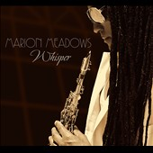 Marion Meadows: Whisper [Digipak] *