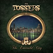 The Tossers: The  Emerald City