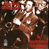 Jimmy Dorsey/Jimmy Dorsey & His Orchestra: The  Voice of America Transcriptions