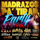 Various Artists: Madrazos Pa' Tirar Party, Vol. 2