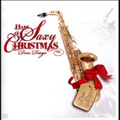 Don Diego: Have a Saxy Christmas