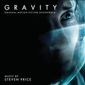 Steven Price: Gravity [Original Motion Picture Soundtrack]