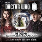 Murray Gold: Doctor Who: The Snowmen/The Doctor, the Widow and the Wardrobe