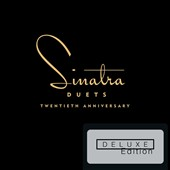Frank Sinatra: Duets [20th Anniversary Deluxe Edition]