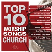 Maranatha Music: Top 10 Worship Songs: Church
