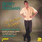 Bobby Freeman: Do You Want to Dance?: The Best of 1956-1961 *