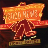 Ronnie Earl/Ronnie Earl & the Broadcasters: Good News [Digipak] *