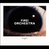 Fire! Orchestra: Enter [Digipak] *