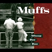 The Muffs: Whoop Dee Doo [Slipcase] *