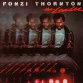 Fonzi Thornton: Leader [Bonus Tracks]