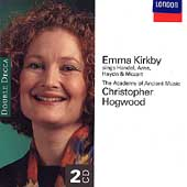 Emma Kirkby sings Handel, Arne, Haydn & Mozart / Hogwood
