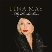 Tina May: My Kinda Love