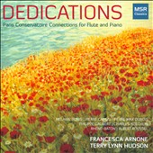 Dedications: Paris Conservatoire Connections for Flute and Piano - Baton, Bonis, Camus, Dubois, Gaubert, Koechlin and Roussel / Francesca Arnone, flute; Terry Lynn Hudson, piano