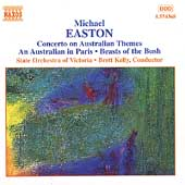 Easton: Concerto on Australian Themes, etc / Kelly, et al
