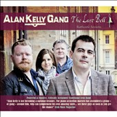 Alan Kelly Gang: The Last Bell