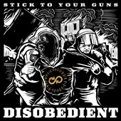 Stick to Your Guns: Disobedient [Digipak] *