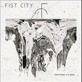 Fist City: Everything Is a Mess