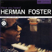 Herman Foster: Have You Heard