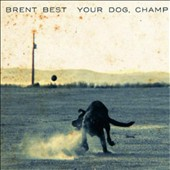 Brent Best: Your Dog Champ *