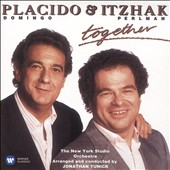 Plácido Domingo (Tenor Vocals)/Itzhak Perlman: Plácido Domingo & Itzhak Perlman: Together